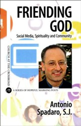 Friending God: Social Media, Sprituality, and Community