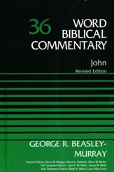John: Word Biblical Commentary, Volume 36 (Revised) [WBC]