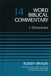 1 Chronicles: Word Biblical Commentary, Volume 14 [WBC]