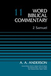 2 Samuel: Word Biblical Commentary, Volume 11 [WBC]