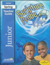 Scripture Probe Junior Teacher Guide (grades 5-6; 2018 Update)