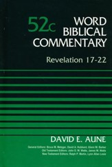 Revelation 17-22: Word Biblical Commentary, Volume 52C [WBC]