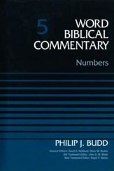 Numbers: Word Biblical Commentary, Volume 5 [WBC]