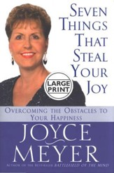 Seven Things That Steal Your Joy-Large Print