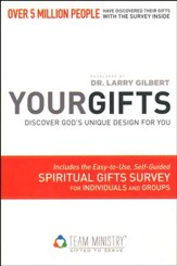 Your Gifts: Discover God's Unique Design for You
