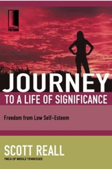 Journey to a Life of Significance: Freedom from Low Self-Esteem - eBook