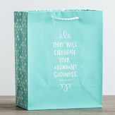 They Will Celebrate Gift Bag, Psalm 145:7, Medium