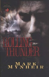 Rolling Thunder, Truth Chasers Series #1