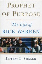 Prophet of Purpose: The Life of Rick Warren - Slightly Imperfect