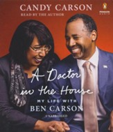 A Doctor in the House: My Life with Ben Carson Unabridged Audio CD