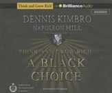Think and Grow Rich: A Black Choice -unabridged audiobook on CD