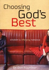 Choosing God's Best: Wisdom for Lifelong Romance  - Slightly Imperfect