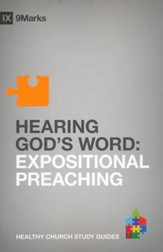 Hearing God's Word: Expositional Preaching