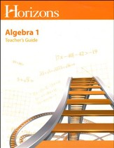 Horizons Math Grade 8 Algebra Teacher's Guide