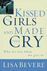 Kissed the Girls and Made Them Cry - eBook
