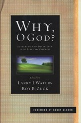 Why, O God? Suffering and Disability in the Bible and the Church