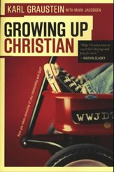 Growing Up Christian: Have You Taken Over Ownership of Your Relationship with God?