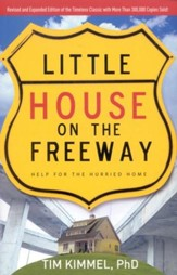 Little House on the Freeway, Revised and updated