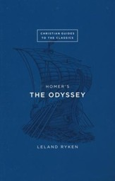 Christian Guides to the Classics:  Homer's The Odyssey