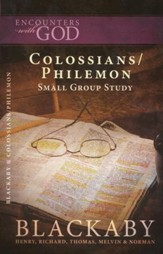 Encounters with God:: Colossians/Philemon