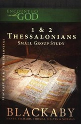 Encounters with God: 1 & 2 Thessalonians