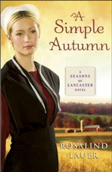 A Simple Autumn, Seasons of Lancaster County Series #3