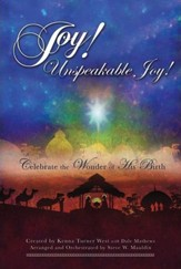 Joy! Unspeakable Joy! Choral Book