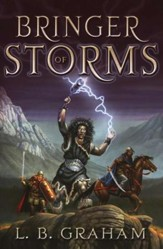 Bringer of Storms, The Binding of the Blade Series #2