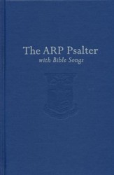 The Associate Reformed Presbyterian Psalter