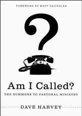Am I Called? Summons to Pastoral Ministry