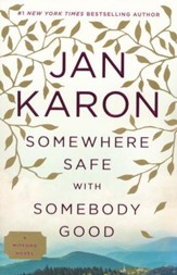 Somewhere Safe with Somebody Good, Paperback