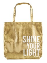 Shine Your Light Tote Bag, Gold