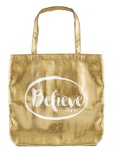 Believe Tote Bag, Gold