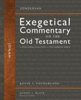 Jonah: Zondervan Exegetical Commentary on the Old Testament [ZECOT]