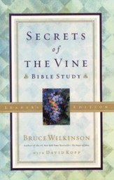 Secrets of the Vine Bible Study, Leader's Edition