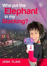 Jana Flaig: Who Put The Elephant In My Stocking? [Streaming Video Rental]