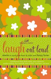 Laugh out Loud: Stories to Touch Your Heart and Tickle Your Funny Bone - eBook