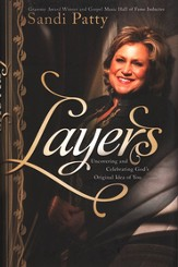 Layers: Uncovering and Celebrating God's Original Idea of Me - eBook