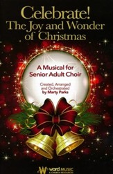 Celebrate! The Joy and Wonder of Christmas, Choral Book