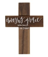 Amazing Grace, How Sweet the Sound Wall Cross