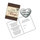 I Am With You Always Token and Message Card