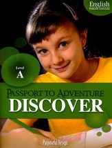 Passport to Adventure: English as Foreign Language Discover A Student Edition (Ages 6-7)