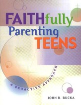 Faithfully Parenting your Teen