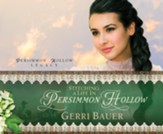 Stitching a Life in Persimmon Hollow unabridged audiobook on CD
