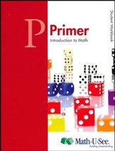 Math-U-See Primer Student Workbook (for an Additional Student)