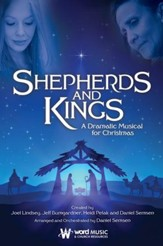 Shepherds and Kings: A Dramatic Musical for Christmas (Choral Book)