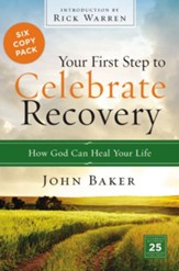 Your First Step to Celebrate Recovery, 6 Copy Pack