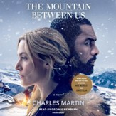 The Mountain Between Us , Movie Tie-In edition