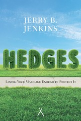 Hedges : Loving Your Marriage Enough to Protect It - Slightly Imperfect