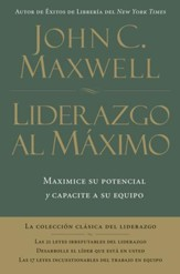 Liderazgo al Maximo, Enc. Dura (Ultimate Leadership, Hardcover) - eBook